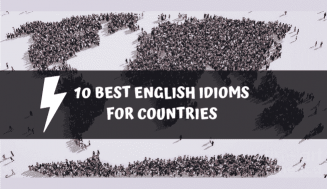 Best English Idioms for Countries